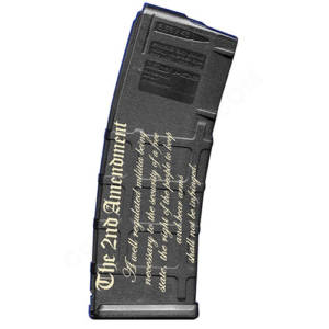 AR15 Magazine Magpul Pmag 30rd laser engraved - the 2nd Amendment