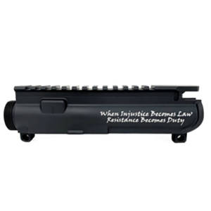 AR-15 UPPER RECEIVER ENGRAVED- When Injustice Becomes Law