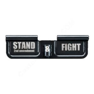 AR-15 Ejection Port Laser Engraved - Stand 2nd and Fight