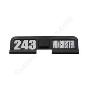 AR-15 Ejection Port Laser Engraved - 243 WINCHESTER
