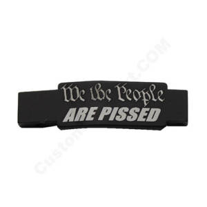 AR-15 Trigger Guard Laser Engraved - We the People ARE PISSED
